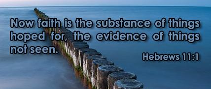 Faith is the substance